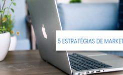 5 estratégias de Marketing Online que a Good Ads foca