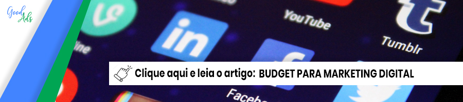 botao artigo budget para marketing digital agencia good ads