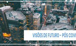 3 visões futuras do pós-crise da Covid-19  segundo a Agência Good Ads