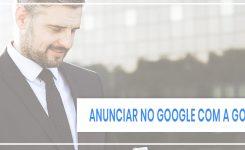 Como funciona anunciar no Google Ads pela Agência Good Ads
