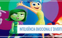 Marketing Digital, Gestão de pessoas e Inteligência emocional a partir do filme 'Divertida Mente'